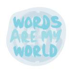 """Αυτοκόλλητες Σημειώσεις """"WORDS ARE MY WORLD"""""""